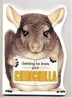 Getting to Know Your Chinchilla, Gill Page, 1842860313