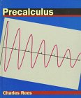 Precalculus, Rees, Charles S., 0314067701