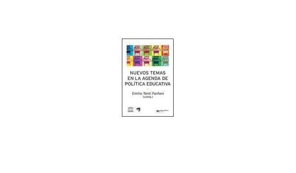 Nuevos temas en la agenda de politica educativa (Spanish ...
