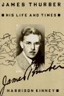 James Thurber: His Life and Times