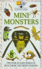 Mini Monsters, Susan Mayes and Dorling Kindersley Publishing Staff, 0789418312