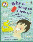 Why Is Soap So Slippery?, Catherine Ripley, 1895688345