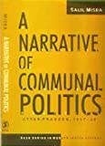 img - for A Narrative of Communal Politics - Uttar Pradesh, 1937-39 book / textbook / text book
