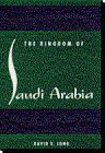 The Kingdom of Saudi Arabia, Long, David E., 0813014719
