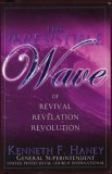 img - for The Irresistible Wave of Revival, Revelation, Revolution book / textbook / text book