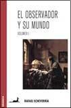 img - for OBSERVADOR Y SU MUNDO, EL - VOL 1 (Spanish Edition) book / textbook / text book