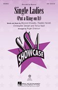 Single Ladies (Put a Ring on It). By Beyonce and Pomplamoose. Arranged By Roger Emerson. Showtrax Cd. Pop Choral Series. by Unknown (0100-01-01)