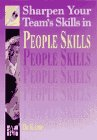 Sharpen Your Team's Skills in People Skills, Kamp, Dianne, 0077092767