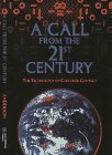 A Call from the 21st Century : The Technology of Customer Contact, Anderson, Paul, 0965335909