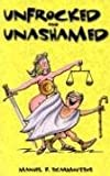 Unfrocked and Unashamed, Manual P. Scarmoutsos, 188765402X