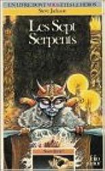 Sorcellerie ! Tome 3 : Les Sept serpents
