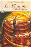 img - for FIAMMA, VIDA DE OPERA, LA book / textbook / text book