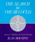 The Search for the Beloved, Jean Houston, 0874774764
