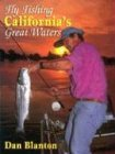 Search : Fly Fishing California's Great Waters