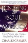 Renewing The Soul Of America  One Person At A Time    Beginning With You