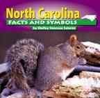 North Carolina Facts and Symbols (The States and Their -