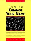 How to Change Your Name in California, David V. Loeb and David W. Brown, 0873372581