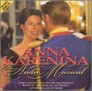 Anna Karenina: The Audio Musical by Anna Karenina-The Audio Musical (2003-04-08)