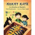 Mummy Math An Adventure in Geometry and Sir Cumference and the Sword in the Cone