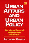 Urban Affairs and Urban Policy, Anthony Downs, 1858987342