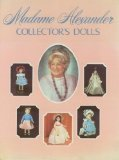 Madame Alexander Collector's Dolls and Price Guide