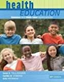 Health Education: Elementary and Middle School Applications 6th (sixth) edition