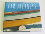 Far Journeys: Photographs and Notebooks