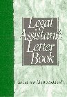 The Legal Assistant's Letter Book