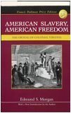 American Slavery, American Freedom: The Ordeal of Colonial -