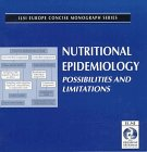 Nutritional Epidemiology : Possibilities and Limitations, , 0944398871