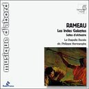 RAMEAU. Les Indes Galantes - Orchestral suites. Herreweghe