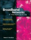 Broadband Networks: A Manager's Guide