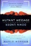 Mutant Message Down Under, Marlo Morgan, 0060171928