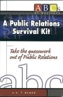 A Public Relations Survival Kit, Slack, S. E., 0971498806