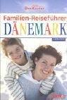 Familien-Reiseführer : Dänemark