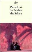 Im Zeichen der Sahara Taschenbuch – 1. Februar 2000 Susanne Farin Pierre Loti D. Hemjeoltmanns Deutscher Taschenbuch Verlag