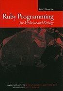 Ruby Programming for Medicine & Biology by Jonrs & Bartlrt Pub,2007