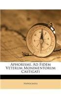 Download Aphorismi, Ad Fidem Veterum Monimentorum Castigati PDF