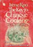 The Key to Chinese Cooking, Irene Kuo, 0394496388