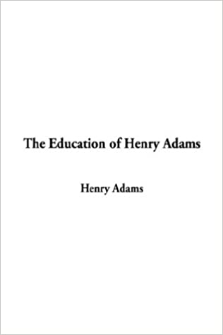 The Education of Henry Adams: 1