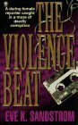 img - for The Violence Beat by Eve Sandstrom (1997-11-01) book / textbook / text book