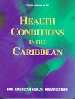 Health Conditions in the Caribbean, PAN AMERICAN HEALTH ORGANIZATION, 9275115613