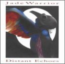 Distant Echoes by Jade Warrior (1995-02-21)