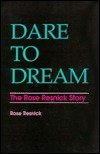 img - for Dare to Dream: The Rose Resnick Story by Rose Resnick (1988-05-03) book / textbook / text book