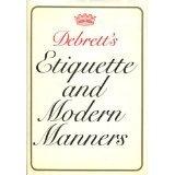 Debrett's Etiquette and Modern Manners, Elsie Burch Donald, 0670262315