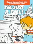 - I'm Just a Bill and Lolly, Lolly, Lolly: Two Schoolhouse Rock Classics