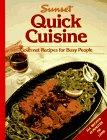 Quick Cuisine, Sunset Publishing Staff, 0376025638
