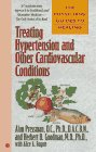 The Physicians' guides to healing (#3): treating hypertension (Physicians' Guide to Healing)