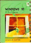 Windows 95 by Pictorial, Dennis P. Curtin, 0134566742