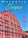 Front cover for the book Majestic Jaipur the Pink City by Sara Wheeler
